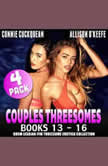 Couples Threesomes 4-Pack : Books 13 – 16 (BDSM Lesbian FFM Threesome Erotica Collection), Connie Cuckquean