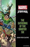 Spider-Man The Gathering of the Sinister Six, Adam-Troy Castro