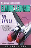 The Switch, Elmore Leonard