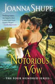 A Notorious Vow The Four Hundred Series, Joanna Shupe