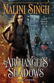Archangel's Shadows, Nalini Singh
