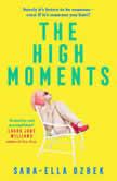 The High Moments, Sara-Ella Ozbek