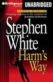 Harm's Way, Stephen White