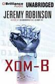 Xom-B, Jeremy Robinson