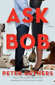 Ask Bob, Peter Gethers
