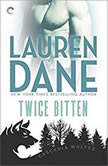 Twice Bitten (Cascadia Wolves, #7), Lauren Dane