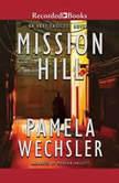 Mission Hill, Pamela Wechsler
