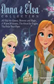 Anna & Elsa Collection, Vol. 1 Disney Frozen, Erica  David