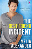 The Best Friend Incident, Melia Alexander