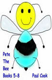 Pete the Bee Books 5-8, Paul Cook