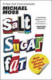 Salt Sugar Fat How the Food Giants Hooked Us, Michael Moss