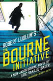 Robert Ludlums TM The Bourne Initiative