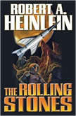 The Rolling Stones, Robert A. Heinlein