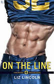 On the Line A Milwaukee Dragons Novel, Liz Lincoln