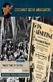 Cocoanut Grove Ambassadors, Volume 1, Various