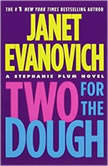 Two for the Dough A Stephanie Plum Novel, Janet Evanovich