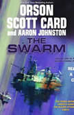 The Swarm, Orson Scott Card