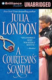 A Courtesan's Scandal, Julia London