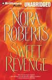 Sweet Revenge, Nora Roberts