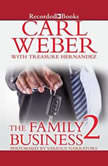 The Family Business 2, Carl Weber