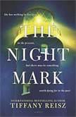 The Night Mark, Tiffany Reisz