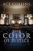 Color of Justice, The, Ace Collins