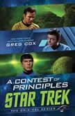 A Contest of Principles, Greg Cox