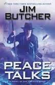 Peace Talks, Jim Butcher