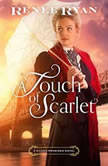 A Touch of Scarlet, Renee Ryan