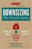 Downsizing The Family Home What to Save, What to Let Go, Marni Jameson