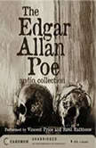 The Edgar Allan Poe Audio Collection, Edgar Allan Poe