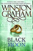 The Black Moon A Novel of Cornwall, 1794-1795, Winston Graham