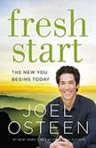 Fresh Start The New You Begins Today, Joel Osteen