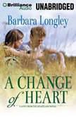 A Change of Heart, Barbara Longley