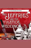 Mrs. Jeffries and the Yuletide Weddings, Emily Brightwell