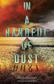 In a Handful of Dust, Mindy McGinnis