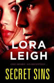 Secret Sins, Lora Leigh
