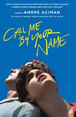 Call Me by Your Name, Andre Aciman