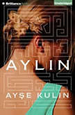 Aylin, Ayse Kulin