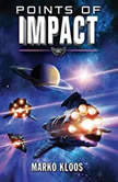 Points of Impact, Marko Kloos