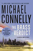 The Brass Verdict, Michael Connelly