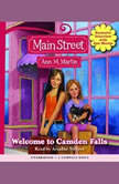 Main Street #1: Welcome to Camden Falls, Ann M. Martin
