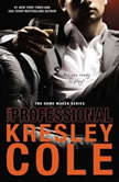 The Professional: Part 1, Kresley Cole
