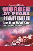 Murder at Pearl Harbor, Jim Walker