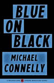 Blue on Black, Michael Connelly
