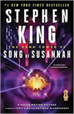 The Dark Tower VI Song of Susannah, Stephen King