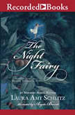 The Night Fairy, Laura Amy Schlitz