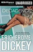 Decadence, Eric Jerome Dickey