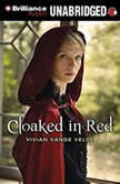 Cloaked in Red, Vivian Vande Velde