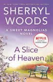Slice of Heaven, A, Sherryl Woods